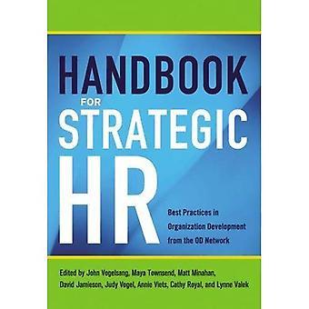 Handbuch für strategische HR: Best Practices in Organisationsentwicklung aus der OD-Netzwerk