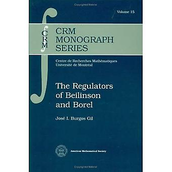 The Regulators of Beilinson and Borel