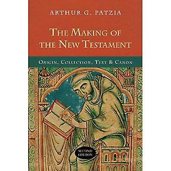 La elaboración del Nuevo Testamento: origen, colección, texto y Canon