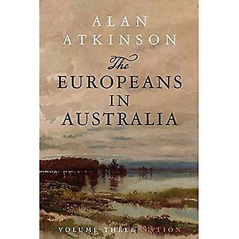 The Europeans in Australia: Volume Three: Nation: 3