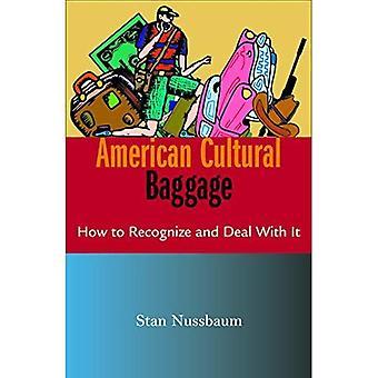 BAGAGE culturel américain: Comment reconnaître et traiter avec elle