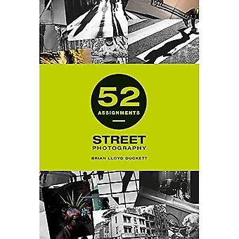 52 Assignments: Street Photography (52 Assignments)