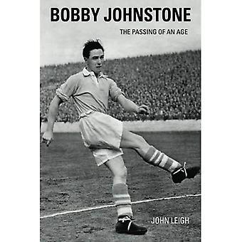 Bobby Johnstone: Het doorgeven van een leeftijd
