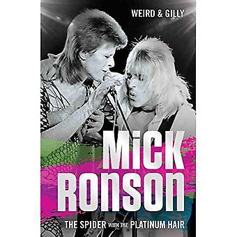 Mick Ronson: Die Spinne mit dem Platin Haar