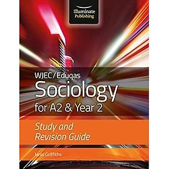 WJEC/Eduqas Sociology for A2 & Year 2: Study & Revision Guide (Paperback)