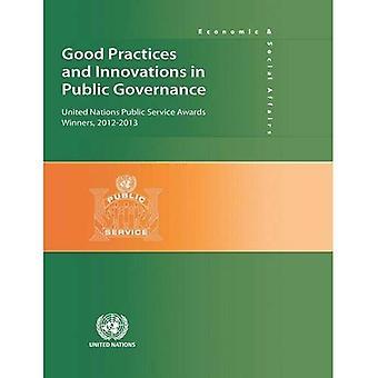 God praxis och innovationer i offentlig styrning: Förenta nationernas Public Service Awards vinnarna och finalisterna...