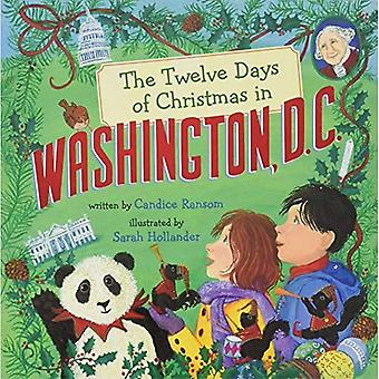 The Twelve Days of Christmas in Washington, D.C. [Board book]
