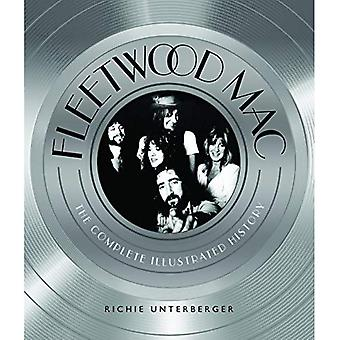 Fleetwood Mac: The Complete� Illustrated History