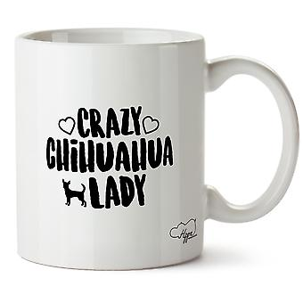 Hippowarehouse Crazy чихуахуа леди собака напечатаны Кубка керамическая кружка 10oz