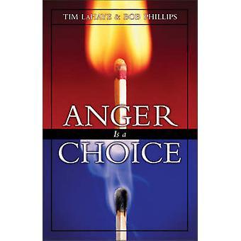 A raiva é uma escolha por LaHaye & Tim