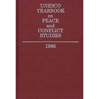 UNESCO-Jahrbuch auf Friedens- und Konfliktforschung 1986 durch die Vereinten Nationen pädagogische & wissenschaftliche