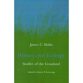 History and Ecology Studies of the Grassland by Malin & James Claude