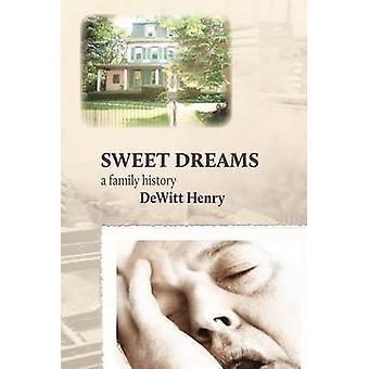 Sweet Dreams een familiegeschiedenis door Henry & DeWitt
