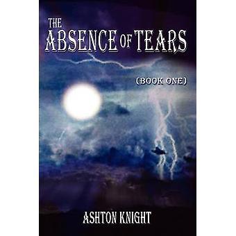 Avsaknad av tårar bok ett av Knight & Ashton