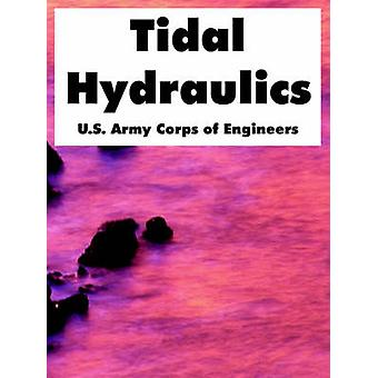 Tidal Hydraulics by U.S. Army Corps of Engineers