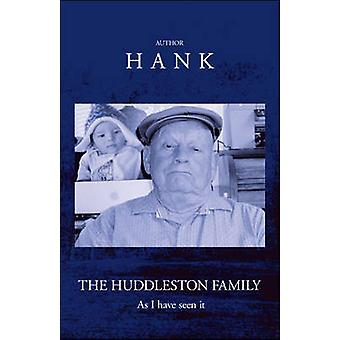 Huddleston familj historia av Hank