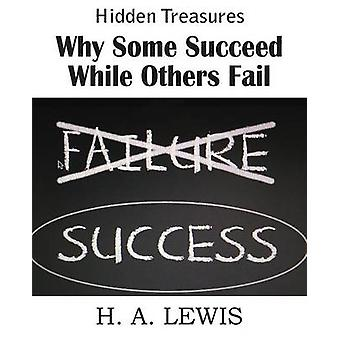 Why Some Succeed While Others Fail by Lewis & Harry A.