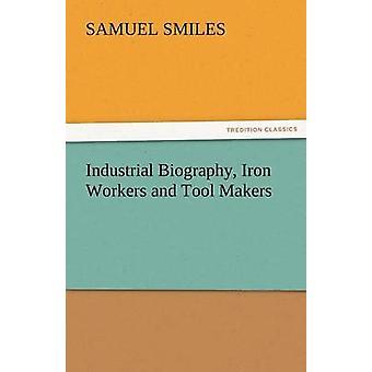 السيرة الذاتية الصناعية الحديد العمال وصناع أداة بالابتسامات آند صموئيل آند الابن.
