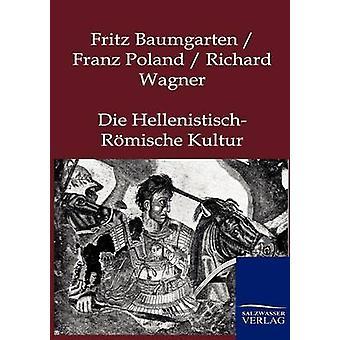 Sterben Sie HellenistischRmische Kultur von Baumgarten & Fritz