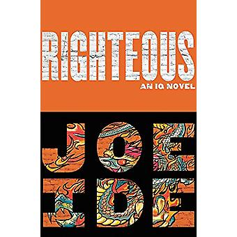 Righteous by Joe Ide - 9780316267779 Book