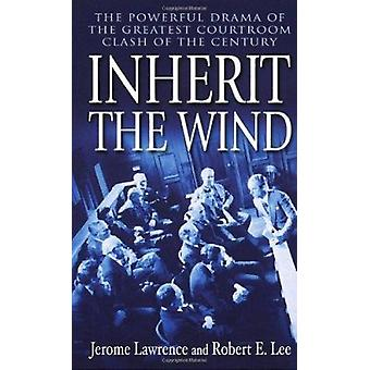 Inherit the Wind by Jerome Lawrence - 9780345466273 Book