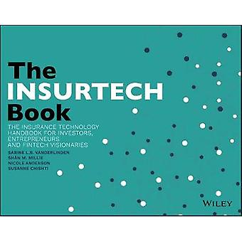 The INSURTECH Book - The Insurance Technology Handbook for Investors -