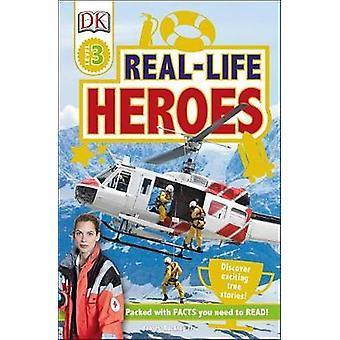 DK Readers L3 - Real-Life Heroes by DK - 9781465462442 Book