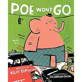 Poe Won't Go by Poe Won't Go - 9781484790595 Book