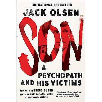 Son - A Psychopath and His Victims by Jack Olsen - 9781501119040 Book