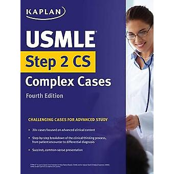 USMLE Step 2 CS Complex Cases - Challenging Cases for Advanced Study b