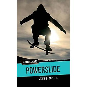 Powerslide by Jeff Ross - 9781554699148 Book