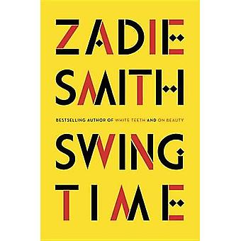 Swing Time by Zadie Smith - 9781594203985 Book
