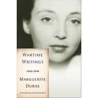 Wartime Writings 1943-1949 by Marguerite Duras - 9781595582003 Book