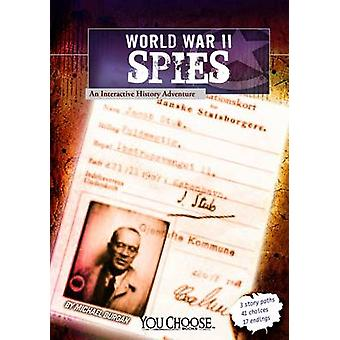 WWII Spies by Michael Burgan - 9781620657225 Book