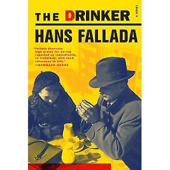 The Drinker by Hans Fallada - 9781933633657 Book