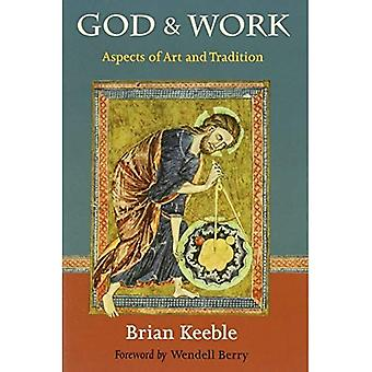 God and Work: Aspects of Art and Tradition (Perennial Philosophy)
