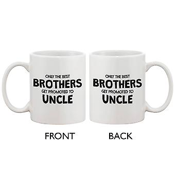 Funny Ceramic Coffee Mug – Only The Best Brother Get Promoted to Uncle