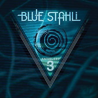 Blå Stahli - Blue Stahli: Vol. 3-Antisleep [CD] USA import