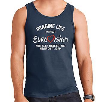 Imagine Life Without Eurovision Men's Vest