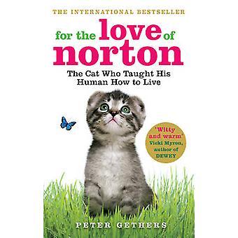 Z miłości do Norton - kot, który nauczył swojego człowieka jak żyć przez P