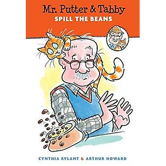 Mr. Putter & Tabby Spill the Beans by Cynthia Rylant - 9780547414331
