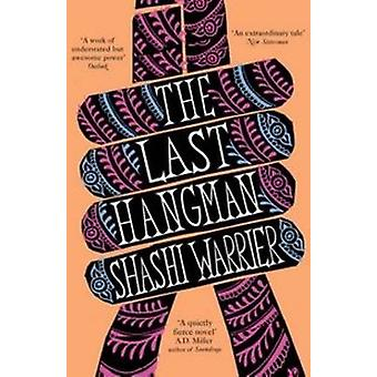 The Last Hangman (Main) by Shashi Warrier - 9780857897497 Book