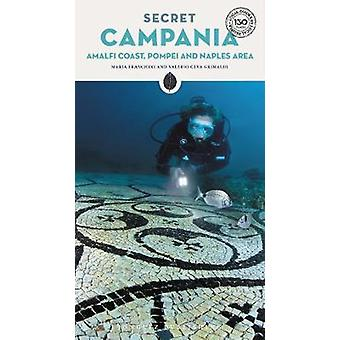 Secret Campania - Pompeii - Amalfi Coast and Naples Area by Secret Ca