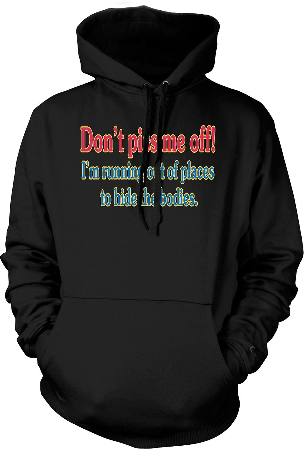 Mens Hoodie - Don't Piss Me Off! - Quote