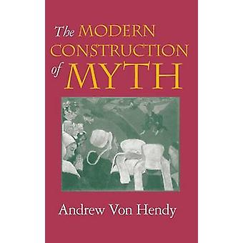アンドリュー ・ フォン ・ hendy と一緒に - 9780253339966 による神話の現代建設 B