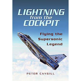 Lyn fra cockpittet - flyvende supersoniske legenden (ny udgave