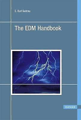 The EDM Handbook by E. Bud Guitrau - 9783446420465 Book