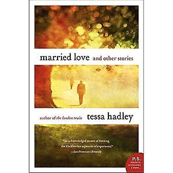 Gift kærlighed: Og andre historier