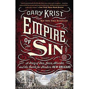 Empire du péché: une histoire de sexe, Jazz, meurtre et la bataille pour le moderne de la Nouvelle-Orléans