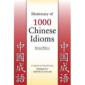Dictionary of 1,000 Chinese Idioms
